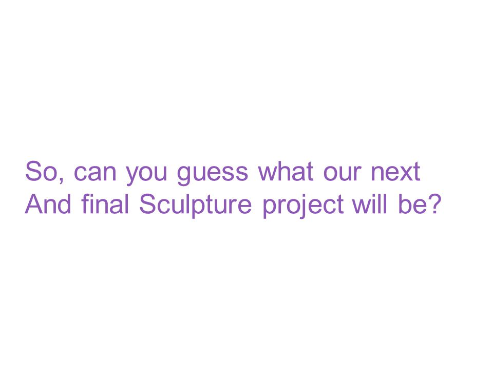 So, can you guess what our next