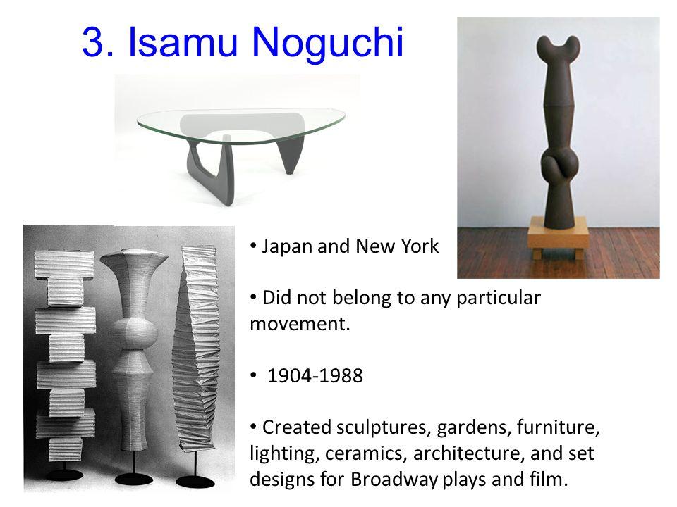 3. Isamu Noguchi Japan and New York