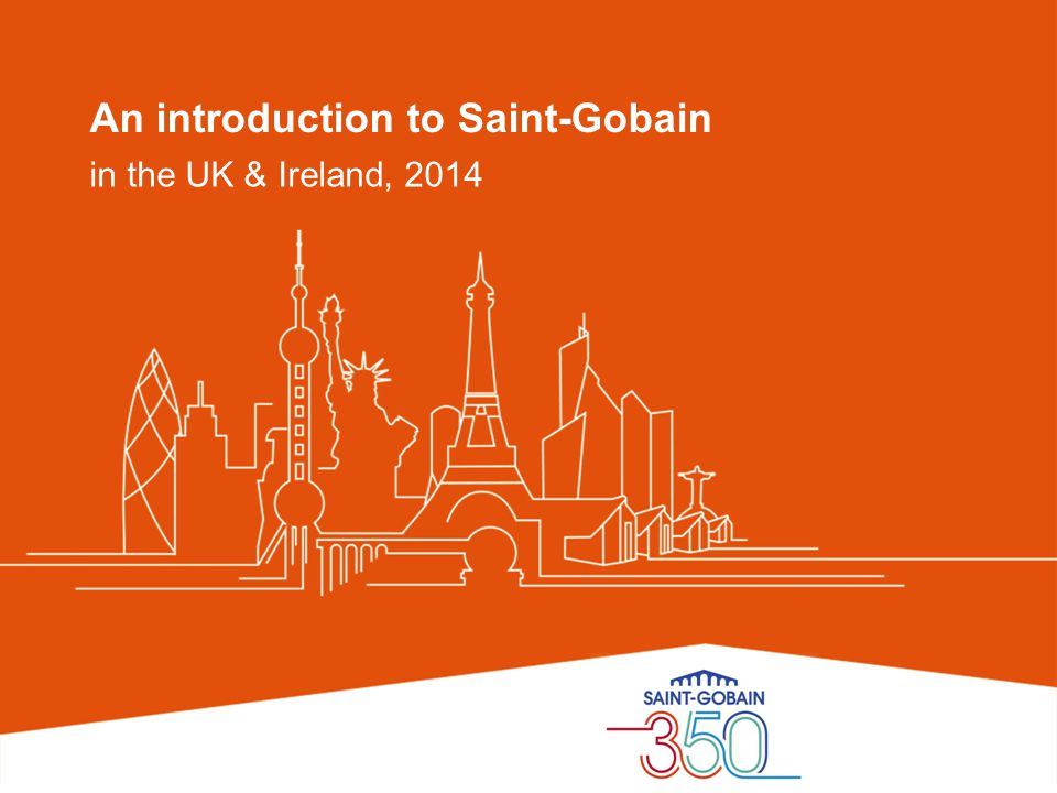 An introduction to Saint-Gobain