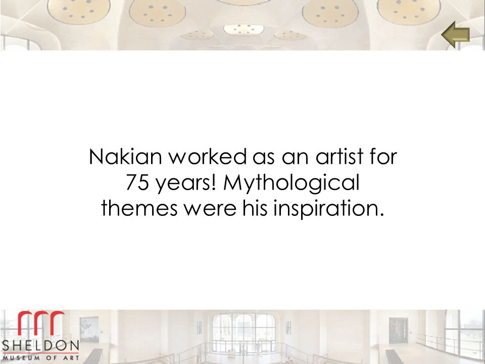 Nakian worked as an artist for 75 years