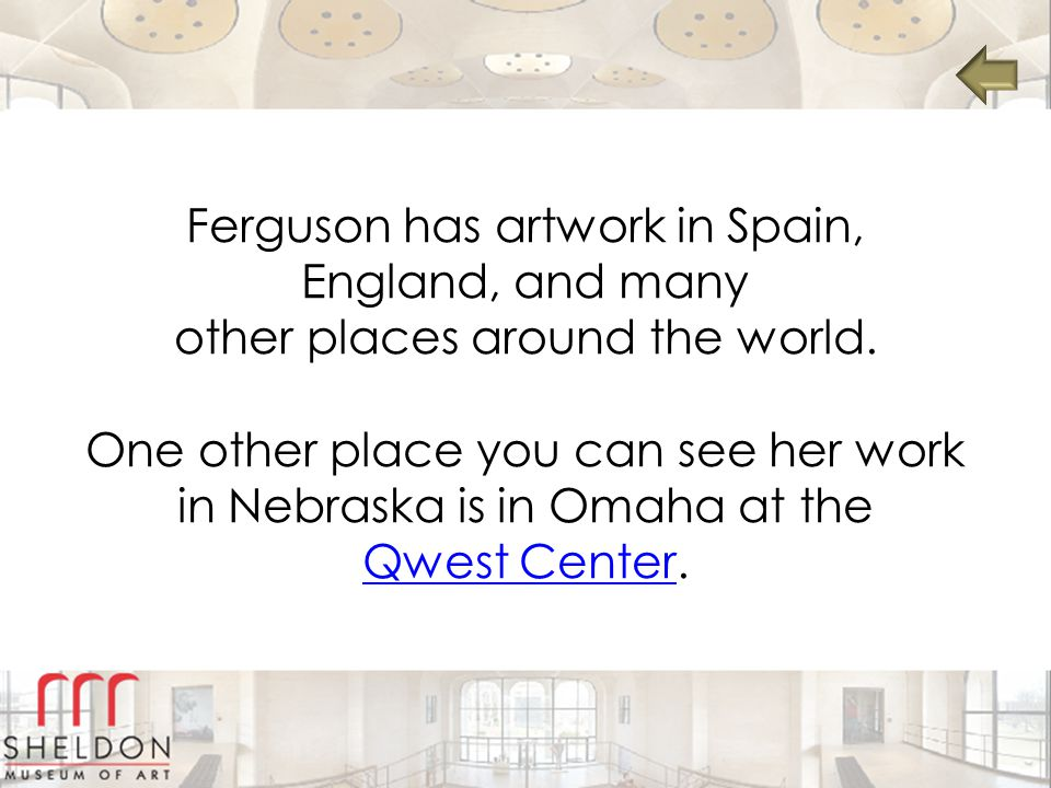 Ferguson has artwork in Spain, England, and many