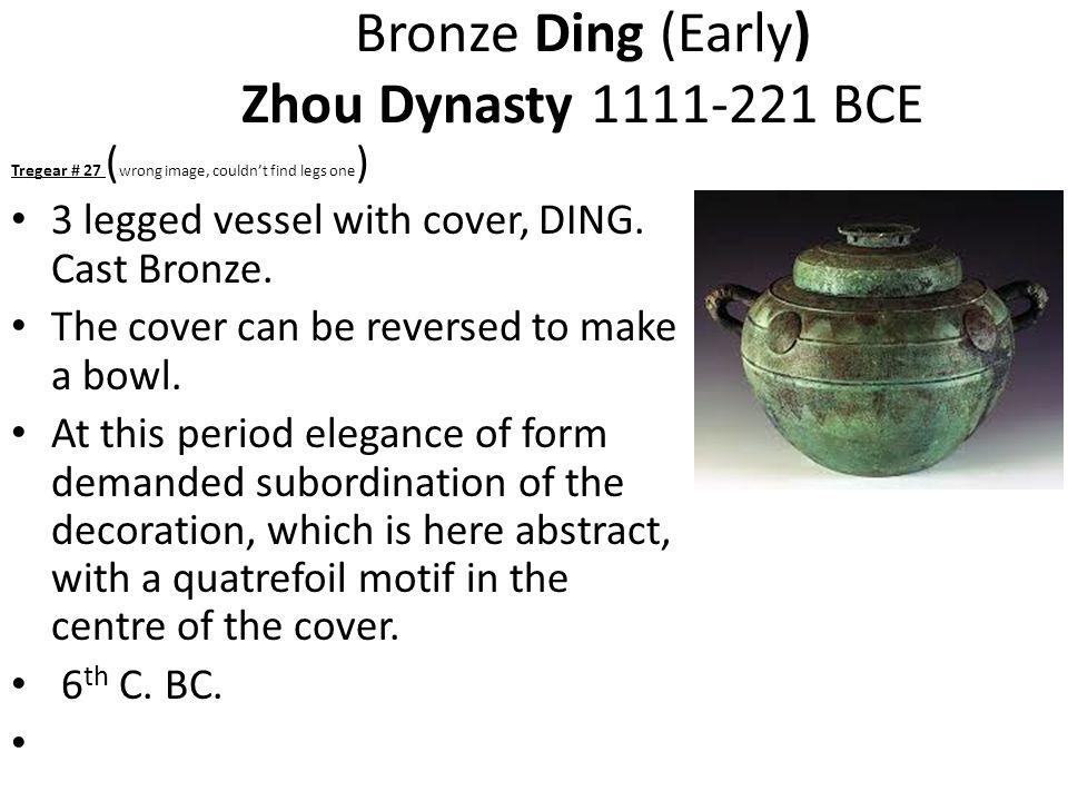 Bronze Ding (Early) Zhou Dynasty 1111-221 BCE