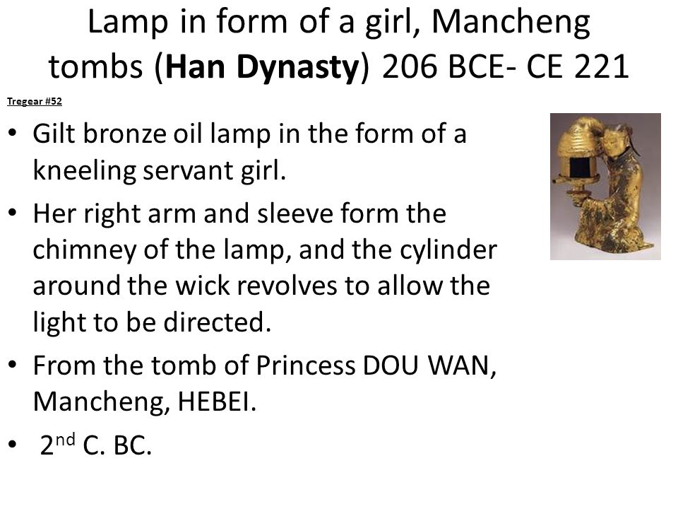 Lamp in form of a girl, Mancheng tombs (Han Dynasty) 206 BCE- CE 221