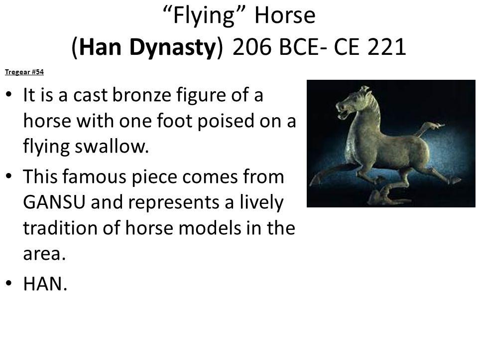 Flying Horse (Han Dynasty) 206 BCE- CE 221