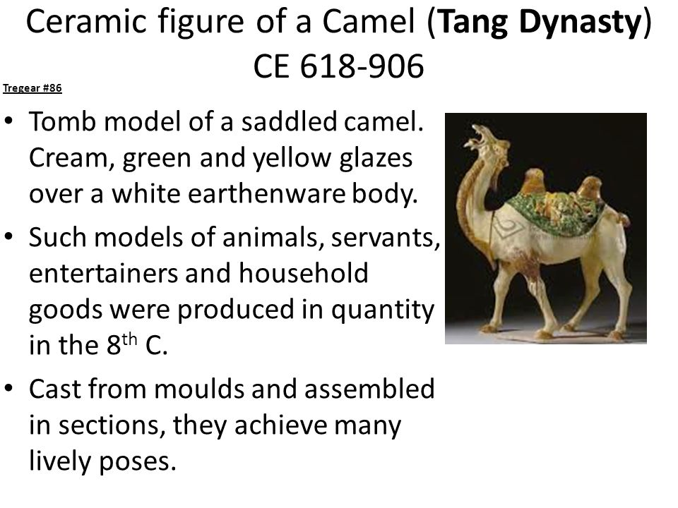 Ceramic figure of a Camel (Tang Dynasty) CE 618-906