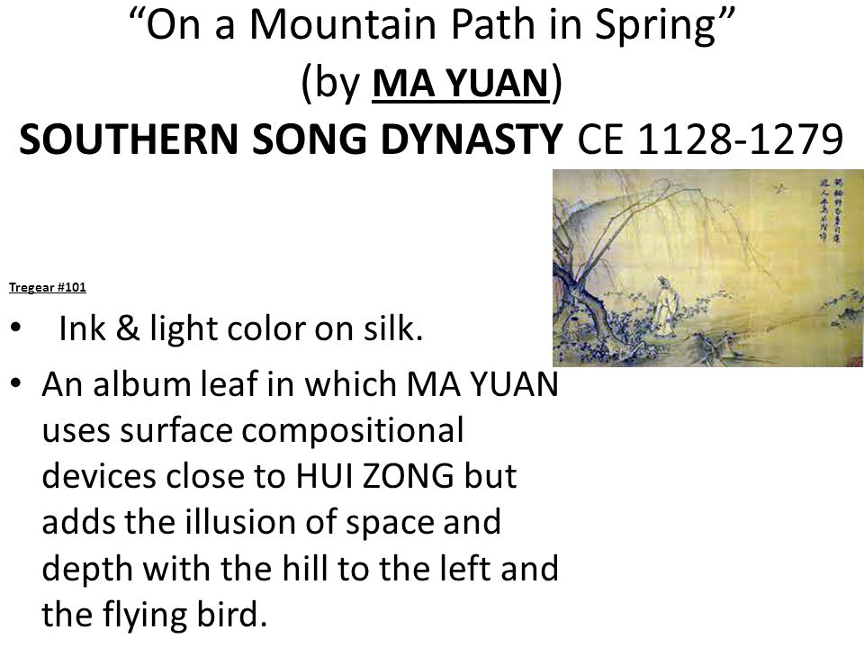 On a Mountain Path in Spring (by MA YUAN) SOUTHERN SONG DYNASTY CE 1128-1279