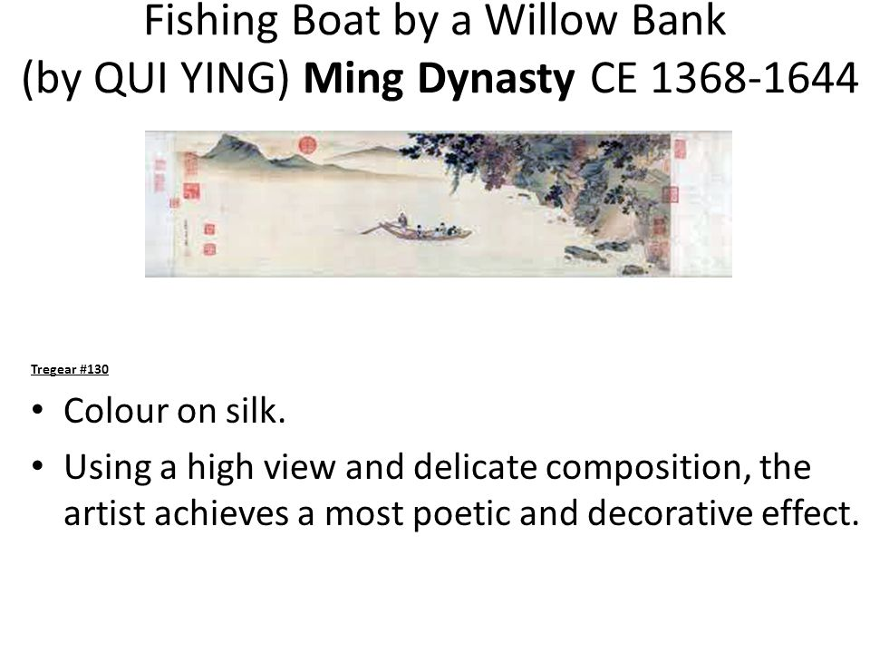 Fishing Boat by a Willow Bank (by QUI YING) Ming Dynasty CE 1368-1644