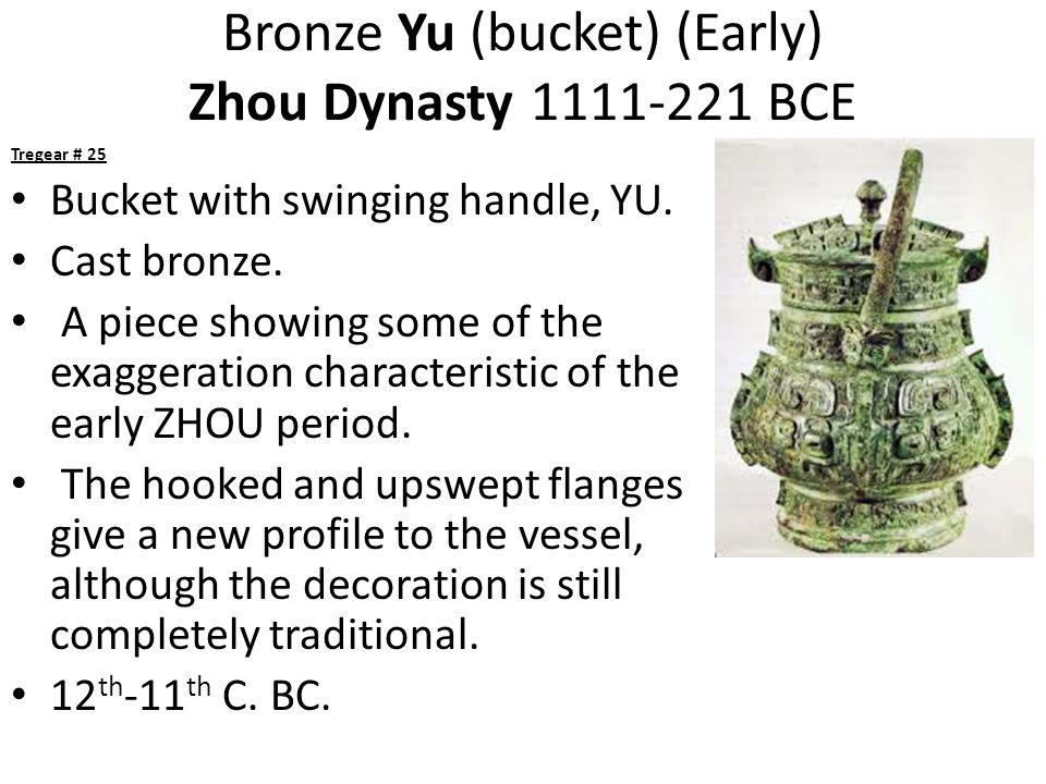 Bronze Yu (bucket) (Early) Zhou Dynasty 1111-221 BCE