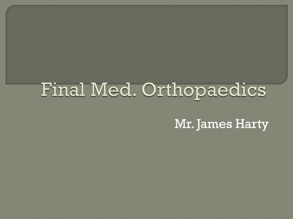 Final Med. Orthopaedics