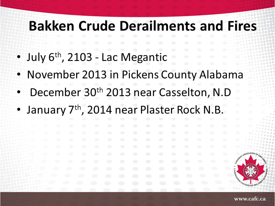 Bakken Crude Derailments and Fires