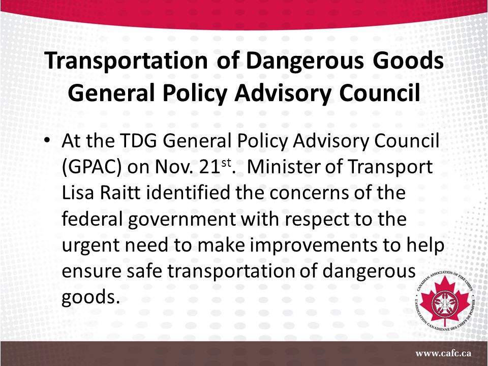 Transportation of Dangerous Goods General Policy Advisory Council