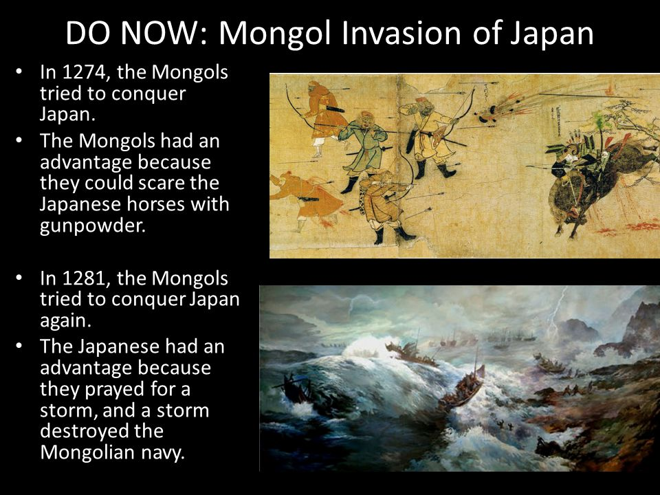 DO NOW: Mongol Invasion of Japan