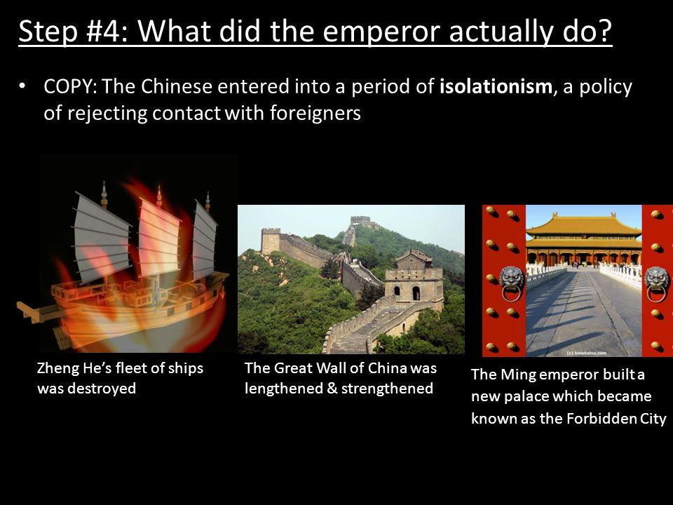 Step #4: What did the emperor actually do