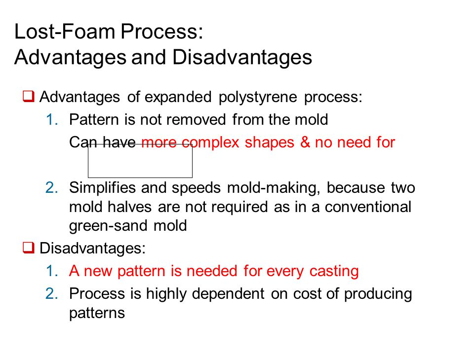 Lost-Foam Process: Advantages and Disadvantages