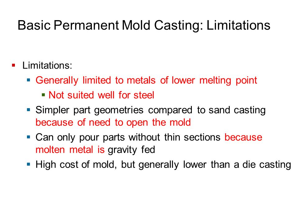Basic Permanent Mold Casting: Limitations