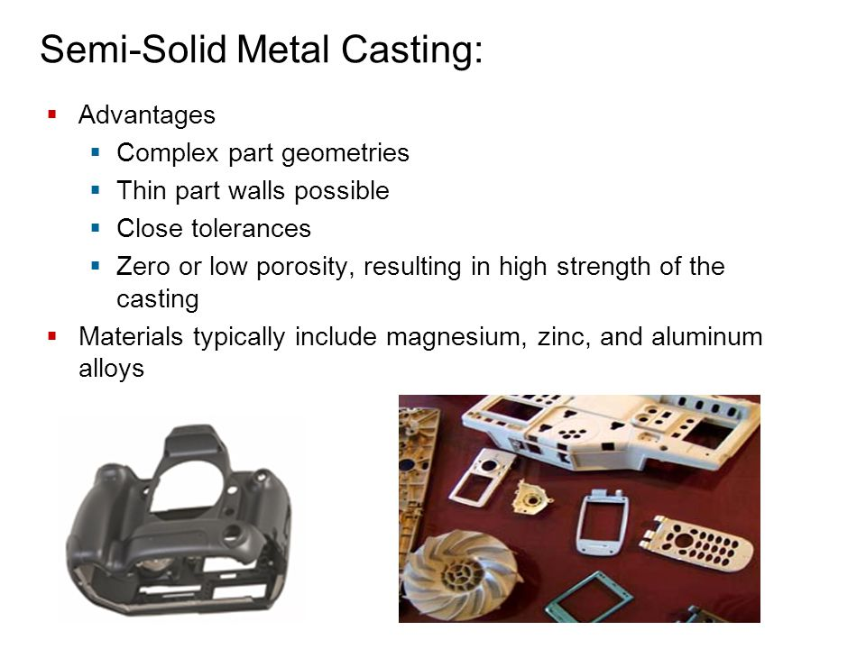 Semi-Solid Metal Casting: