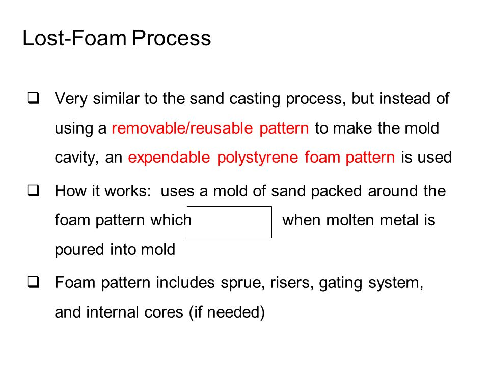 Lost-Foam Process