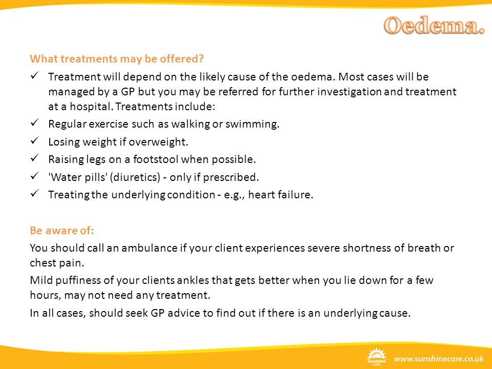 Oedema. What treatments may be offered