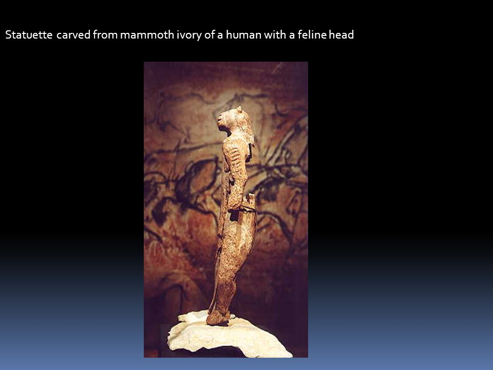 Statuette carved from mammoth ivory of a human with a feline head