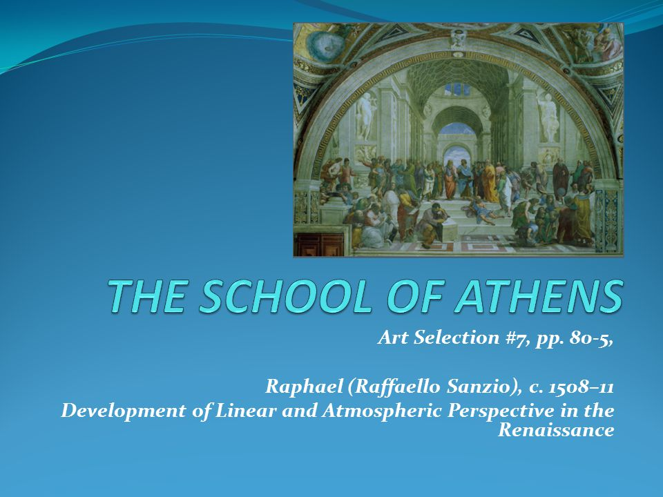 THE SCHOOL OF ATHENS Art Selection #7, pp. 80-5,
