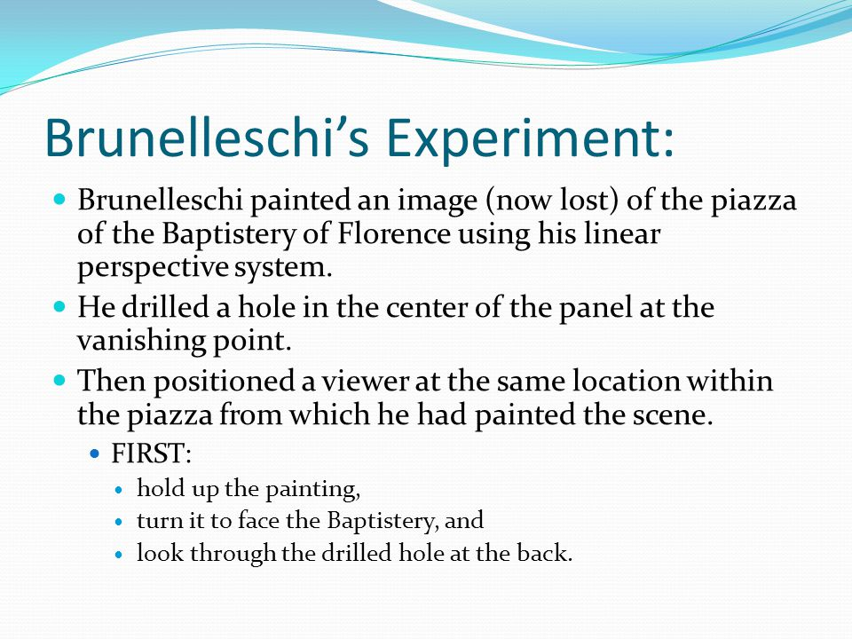 Brunelleschi's Experiment: