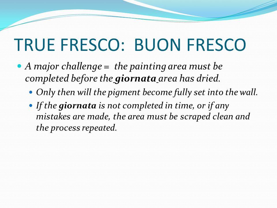 TRUE FRESCO: BUON FRESCO