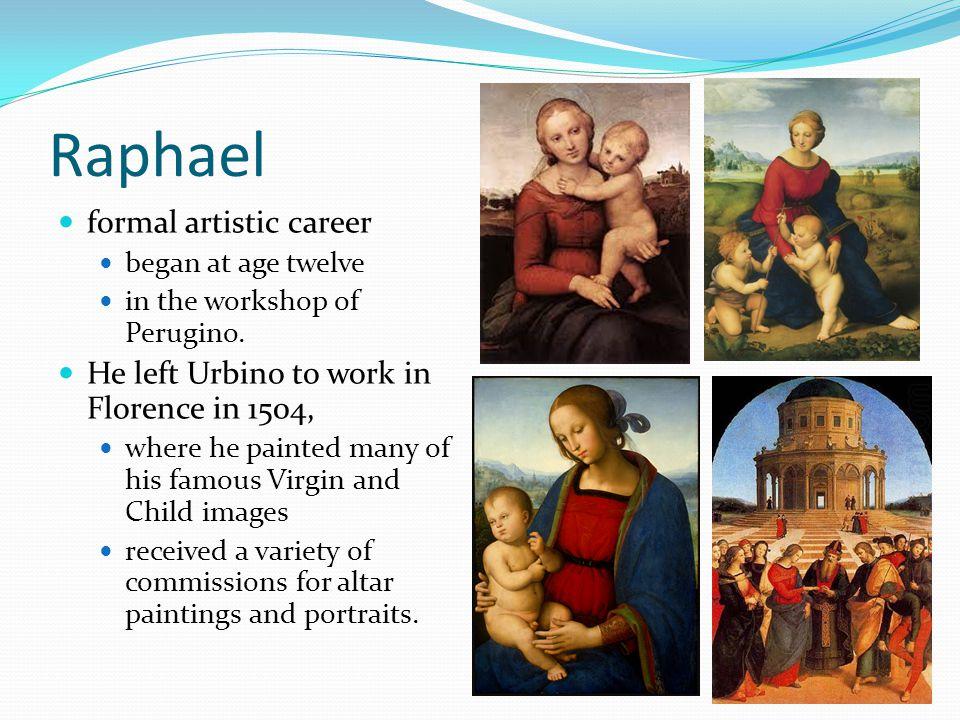 Raphael formal artistic career