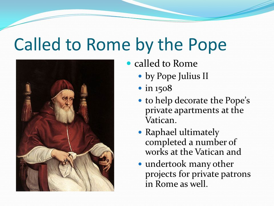 Called to Rome by the Pope