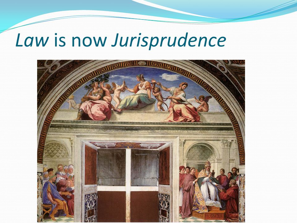 Law is now Jurisprudence