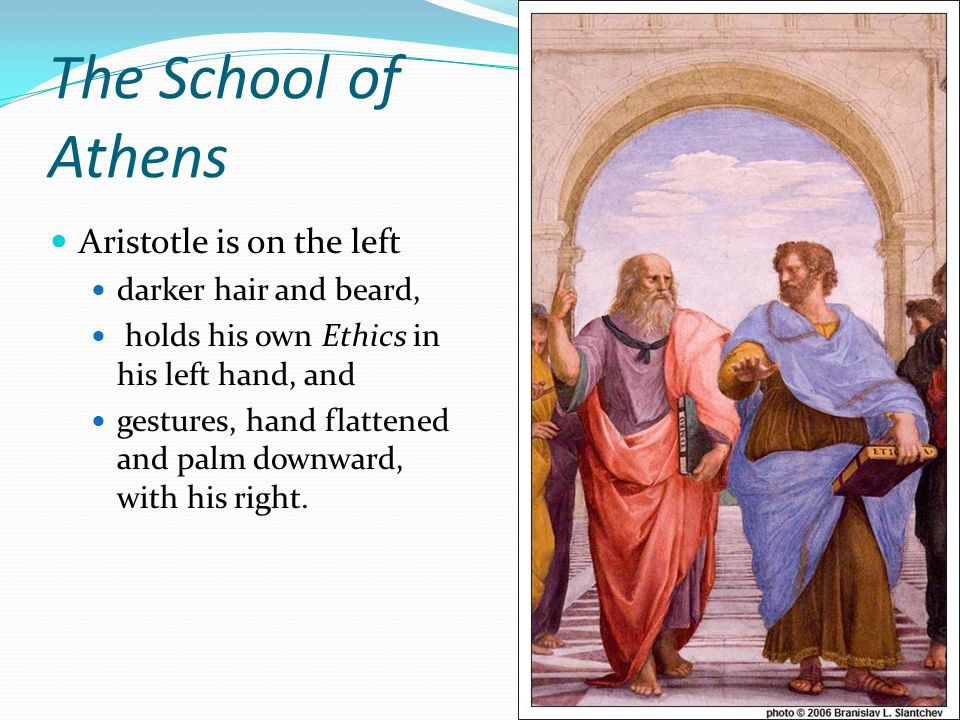 The School of Athens Aristotle is on the left darker hair and beard,