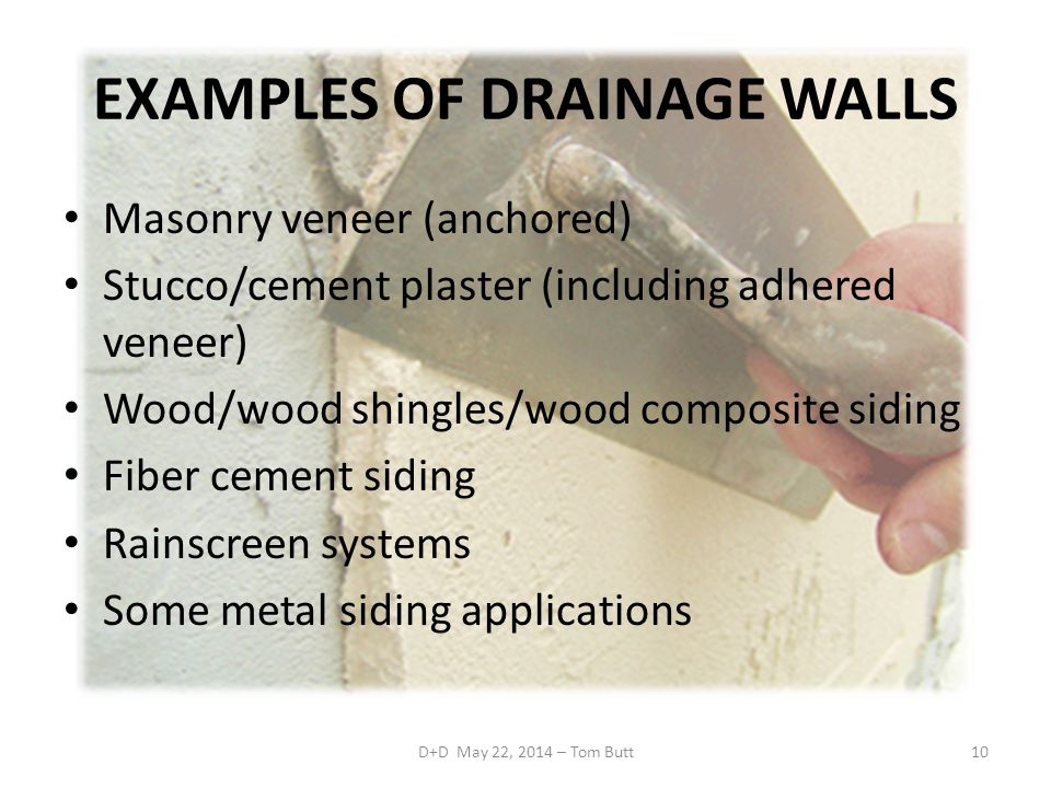 EXAMPLES OF DRAINAGE WALLS