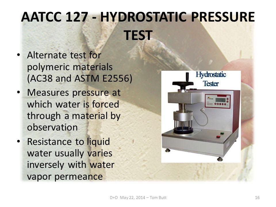 AATCC 127 - HYDROSTATIC PRESSURE TEST