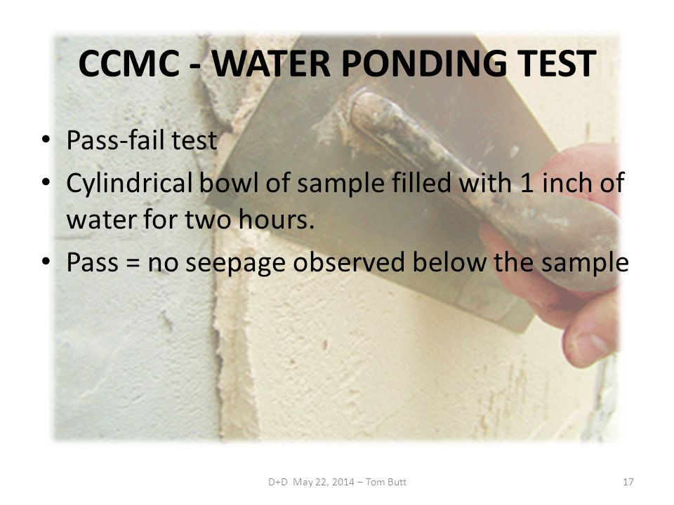 CCMC - WATER PONDING TEST