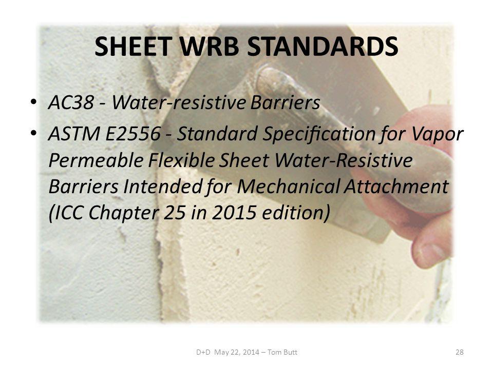 SHEET WRB STANDARDS AC38 - Water-resistive Barriers