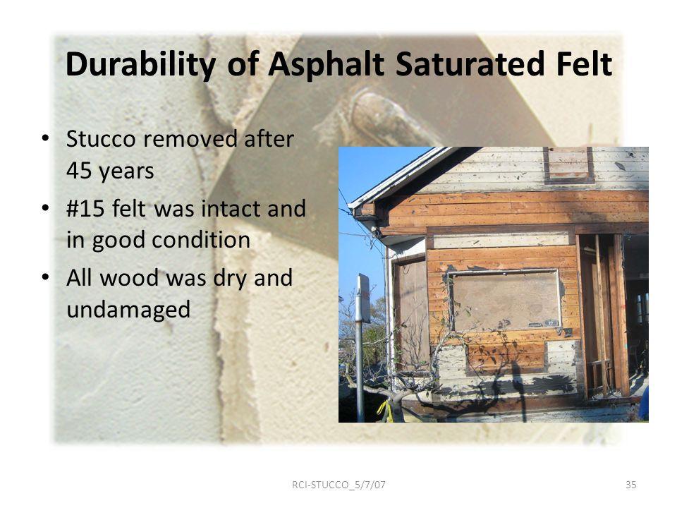 Durability of Asphalt Saturated Felt