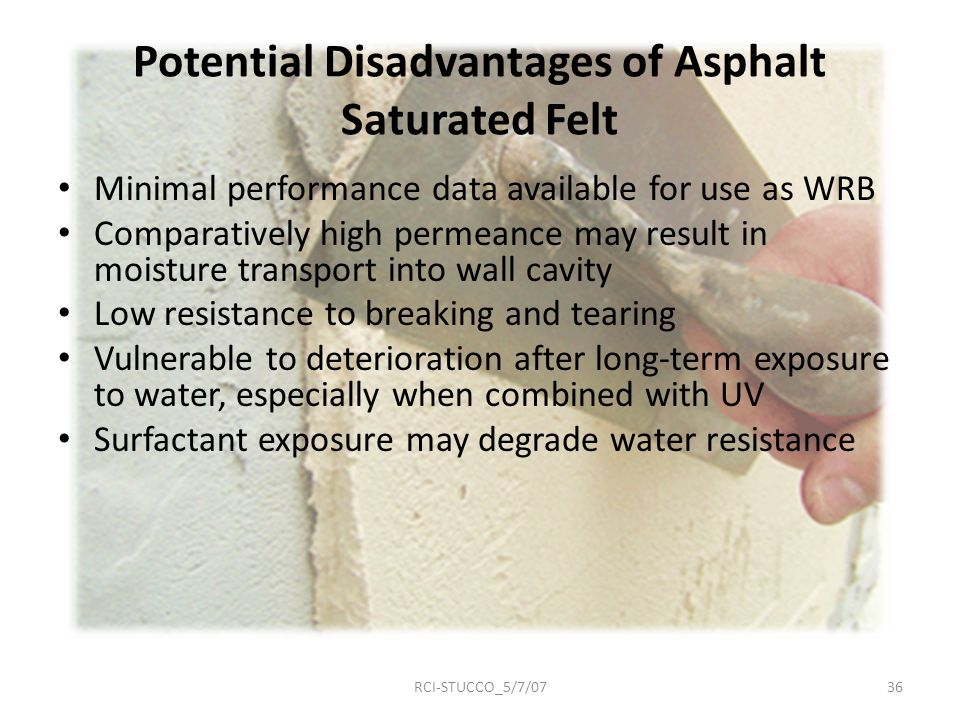 Potential Disadvantages of Asphalt Saturated Felt