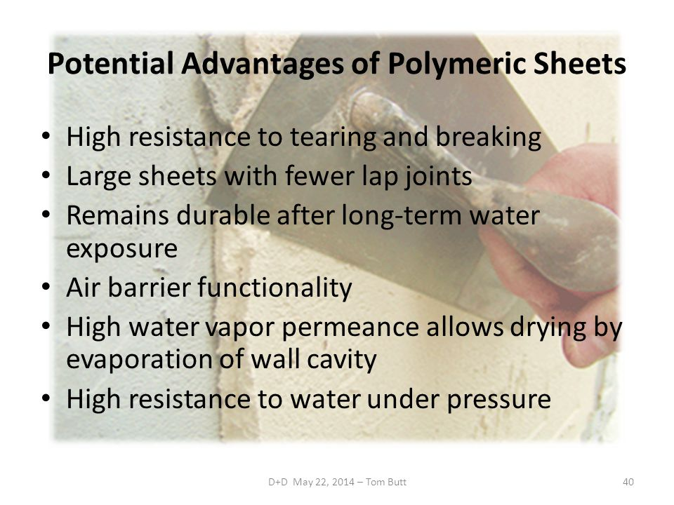 Potential Advantages of Polymeric Sheets