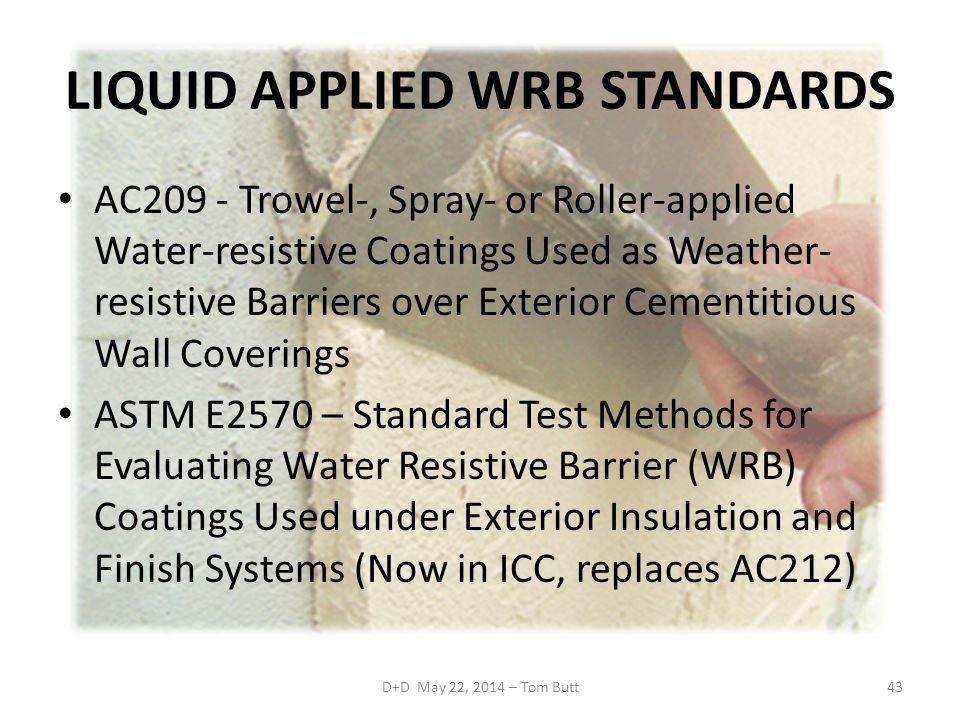 LIQUID APPLIED WRB STANDARDS