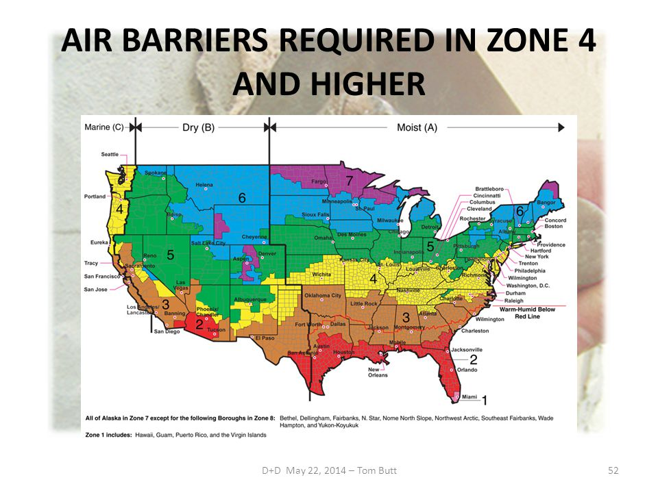 AIR BARRIERS REQUIRED IN ZONE 4 AND HIGHER