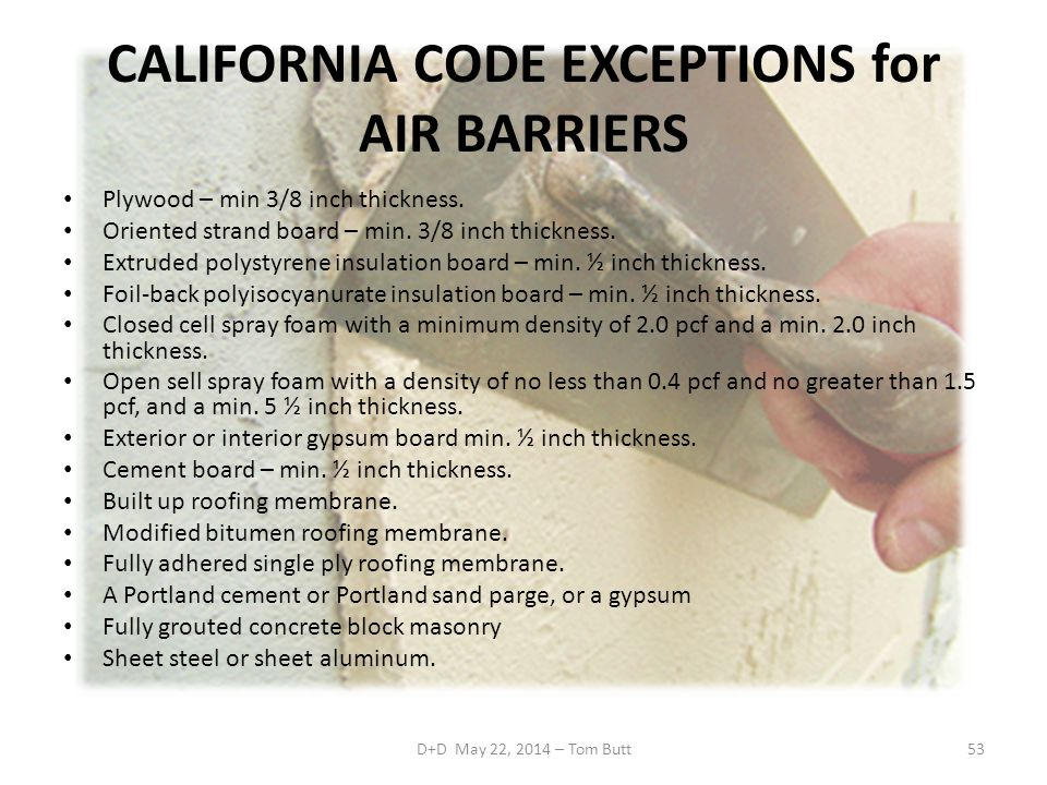 CALIFORNIA CODE EXCEPTIONS for AIR BARRIERS