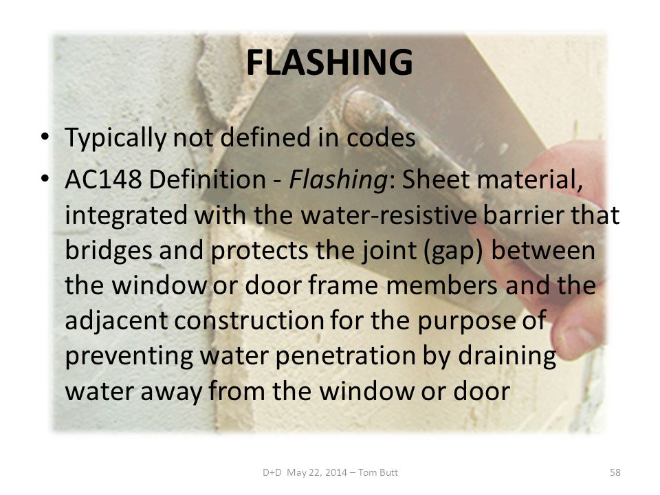 Codes and standards for building envelope barriers and for Window is not defined
