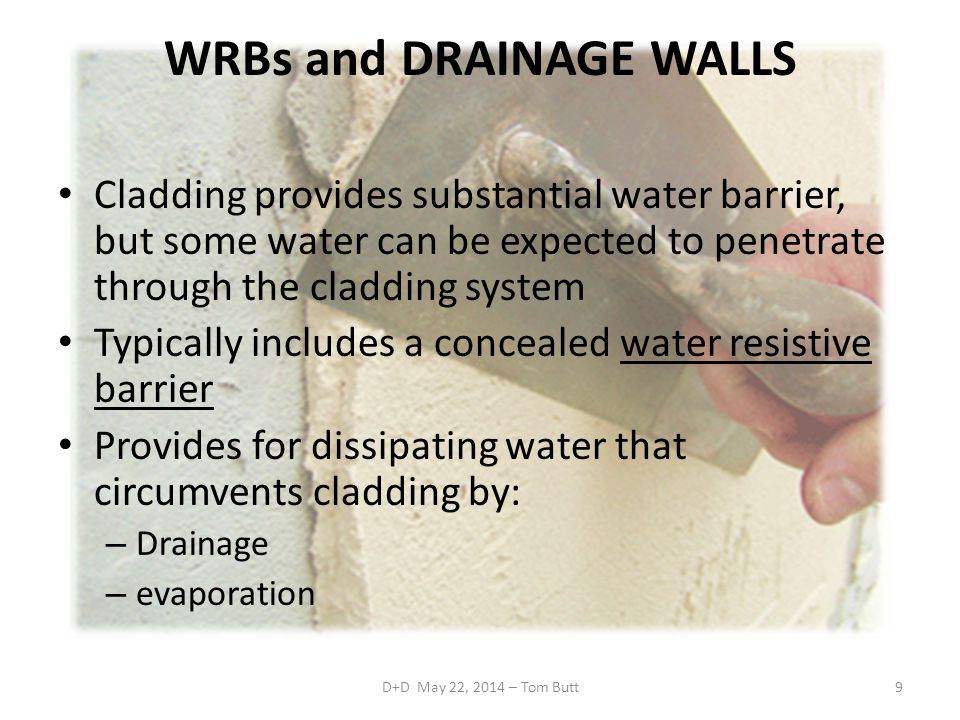 WRBs and DRAINAGE WALLS