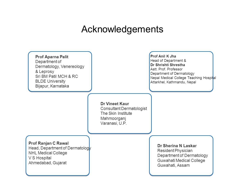 Acknowledgements Prof Aparna Palit