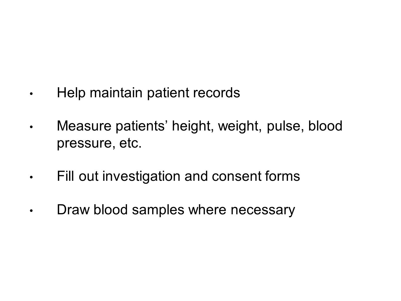 Help maintain patient records