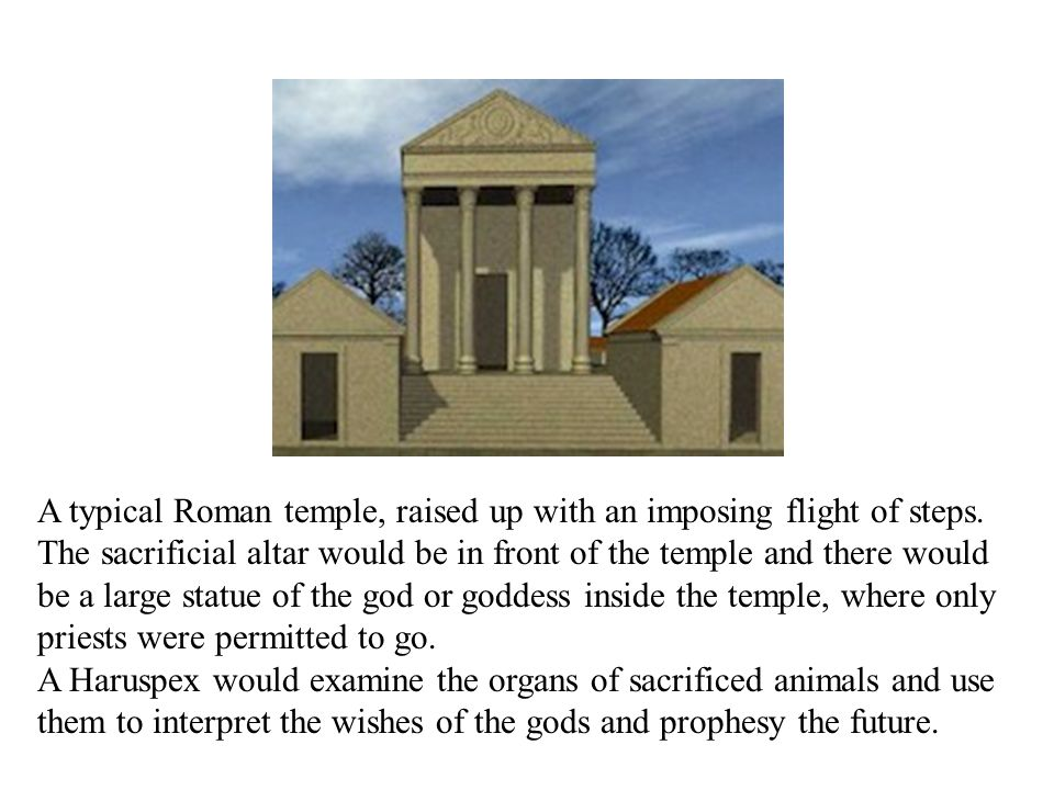 A typical Roman temple, raised up with an imposing flight of steps.