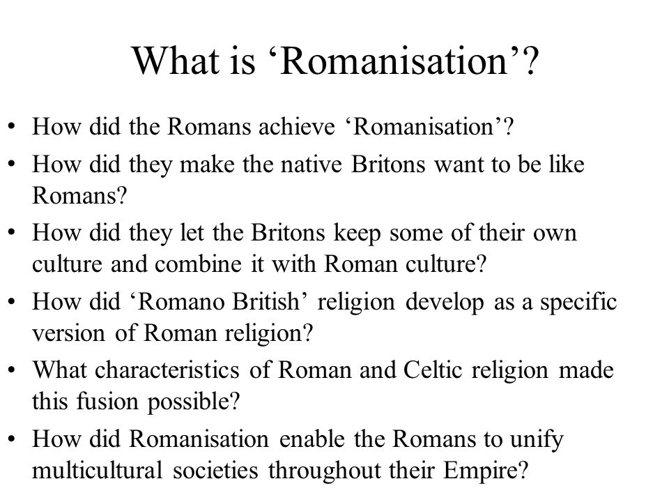 What is 'Romanisation'