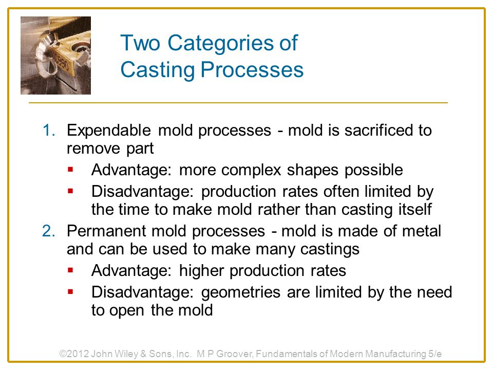 Two Categories of Casting Processes