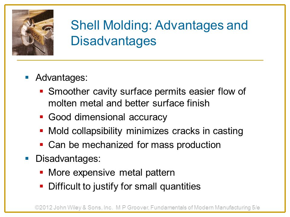 Shell Molding: Advantages and Disadvantages