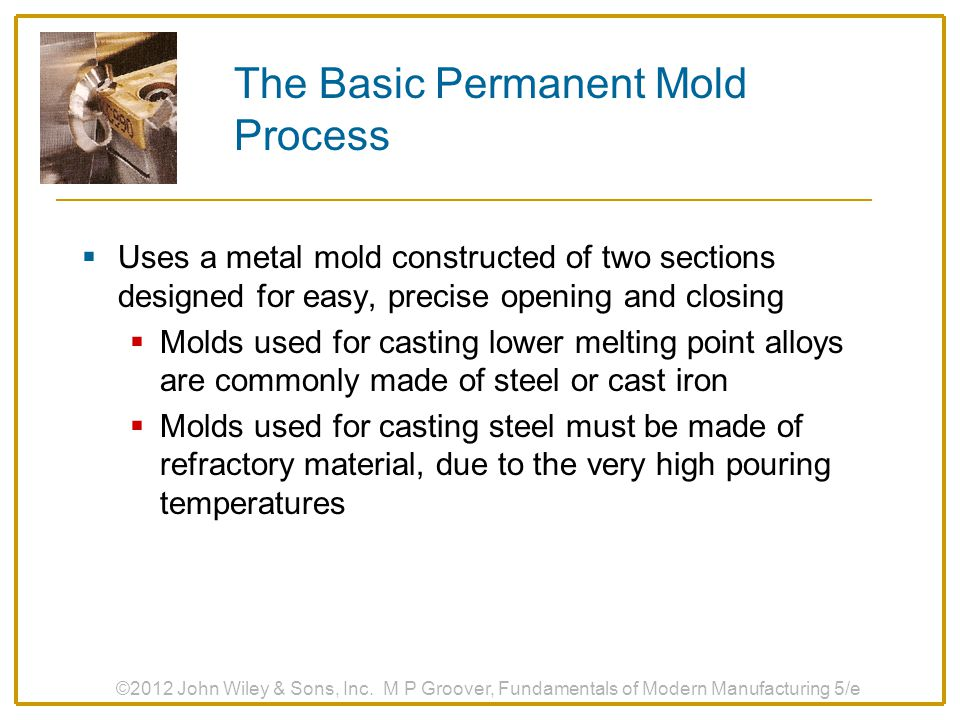 The Basic Permanent Mold Process