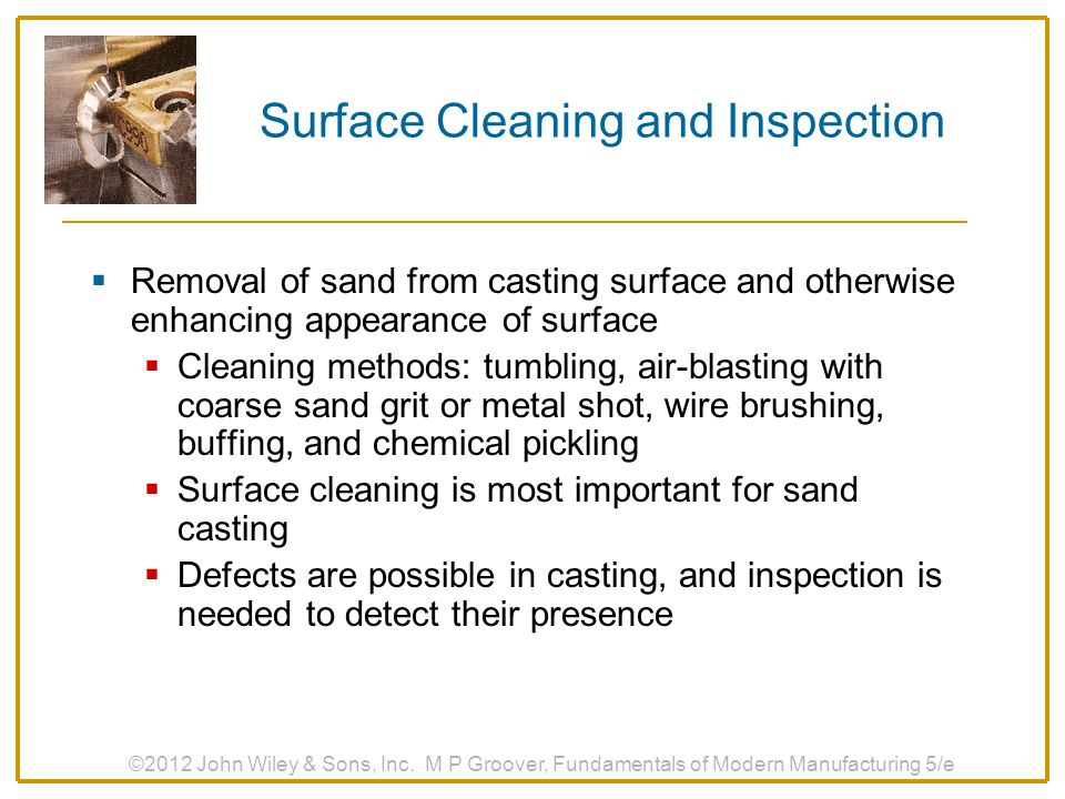 Surface Cleaning and Inspection